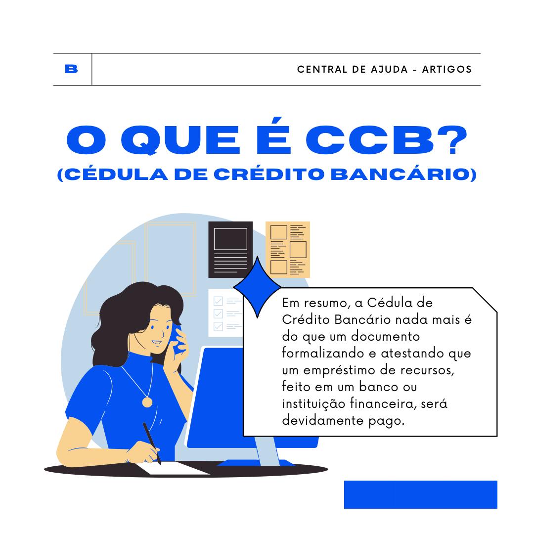 O que é CCB (Cédula de Crédito Bancário)?