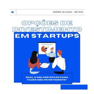 Investimento em startups: quais as opções?
