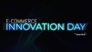 E-commerce Innovation Day aborda inovações para o comércio eletrônico em 2022
